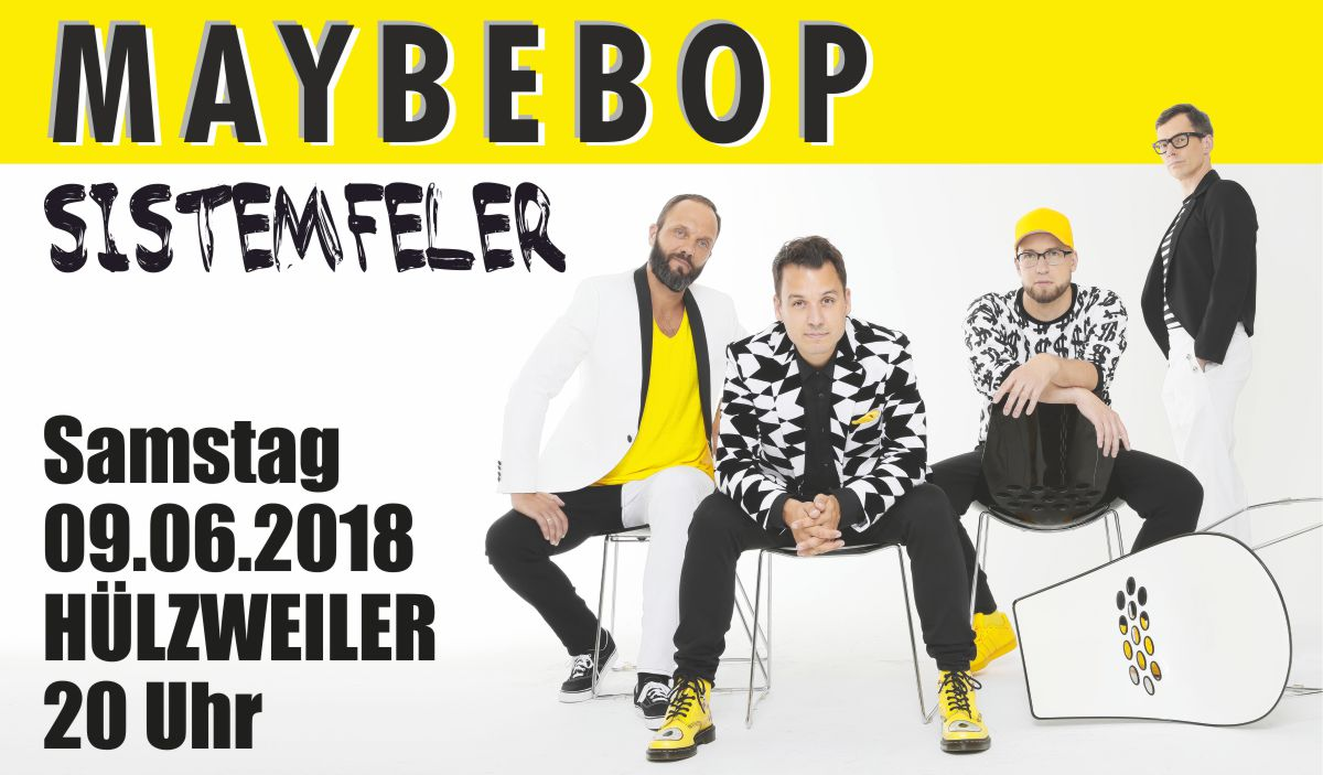 MAYBEBOP am 09.06.18 in Hülzweiler!